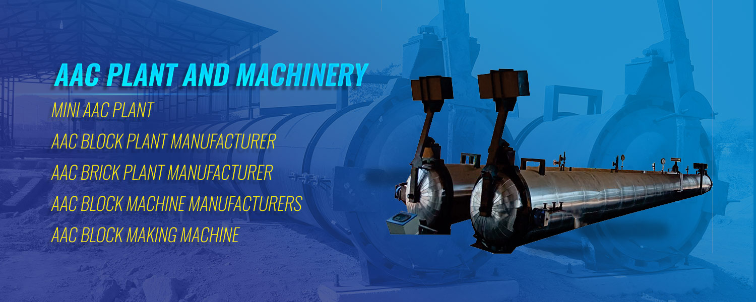 AAC Plant | AAC Plant Manufacturers & Suppliers | AAC Plant